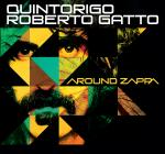 QUINTORIGO / ROBERTO GATTO - Around Zappa
