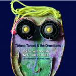 tiziano Tononi & the ornettians - AIR SCULPTURES