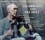 AAVV - Les haricots sont pas sales - Legendary Masters of Cajun and Creole Music