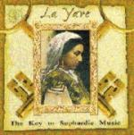 AAVV - La Yave - The Key to Sephardic Music