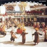AAVV - Achelhamo (Parts from Tibetan Opera)
