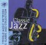 AAVV - Classic Jazz (Louis Armstrong, King Oliver, Fats Waller, Duke Ellington, ....)