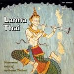 AAVV - Lanna Thai - Instrumental music from North-West Thailand
