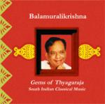 BALAMURALIKRISHNA - vocal - Gems of Thyagaraja