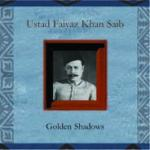 FAIYAZ Khan Sahib - vocal - Golden Shadows