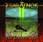 ZSARATNOK - The Balkan Move