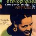 AAVV - ETHIOPIQUES 16 - Asnaqètch Wèrqu - The Lady with the Krar