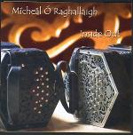 O RAGHALLAIGH Mìcheàl - Inside Out - Irish Concertina