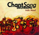 CHANTSONG ORCHESTRA - Indie Mood