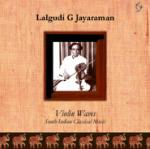 LALGUDI G JAYARAMAN - Violin Waves - South Indian Classical Music