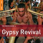 AAVV - Gypsy Revival (special edition + bonus CD by Shukar Collective)