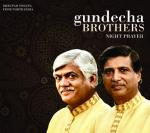 GUNDECHA BROTHERS - Night Prayer